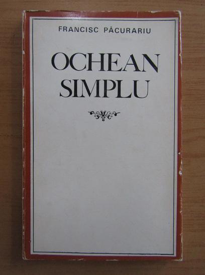 Anticariat: Francisc Pacurariu - Ochean simplu
