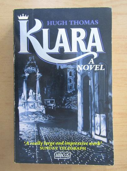 Anticariat: Hugh Thomas - Klara