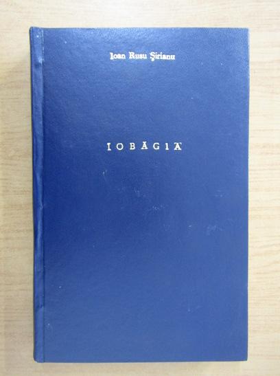 Anticariat: Ioan Russu Sirianu - Iobagia