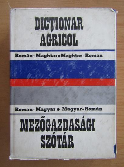 Anticariat: Ion Bucur - Dictionar agricol roman-maghiar, maghiar-roman