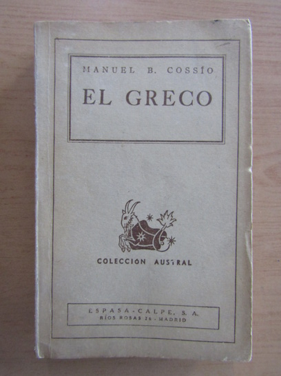 Anticariat: Manuel B. Cossio - El Greco