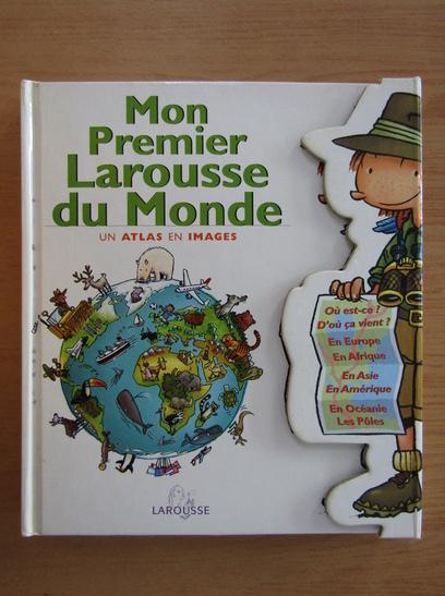 Anticariat: Mon Premier Larousse du Monde