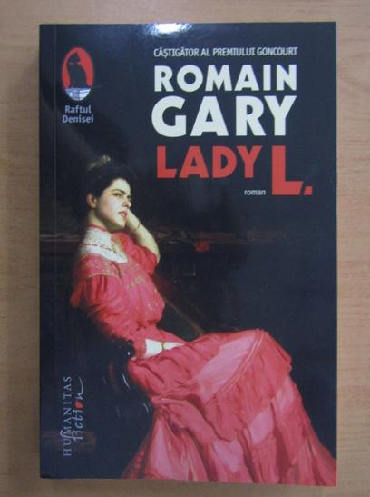 Anticariat: Romain Gary - Lady L