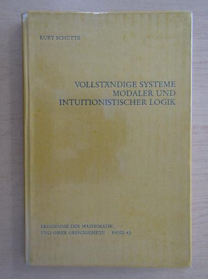 Anticariat: Kurt Schutte - Ergebnisse der Mathematik und ihrer Grenzgebiete