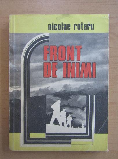 Anticariat: Nicolae Rotaru - Front de inimi