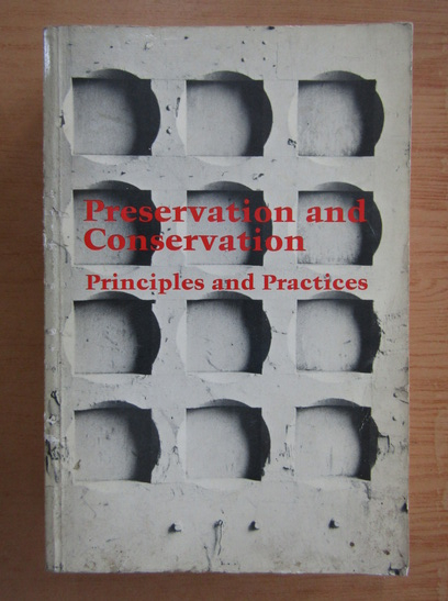 Anticariat: Preservation and Conservation. Principles and Practices