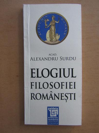 Anticariat: Alexandru Surdu - Elogiul filosofiei romanesti
