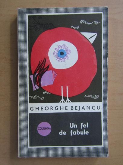 Anticariat: Gheorghe Bejancu - Un fel de fabule
