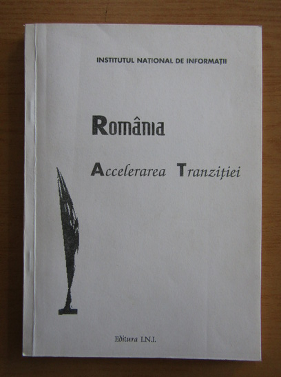 Anticariat: Romania Accelerarea Tranzitiei