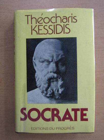 Anticariat: Theocharis Kessidis - Socrate
