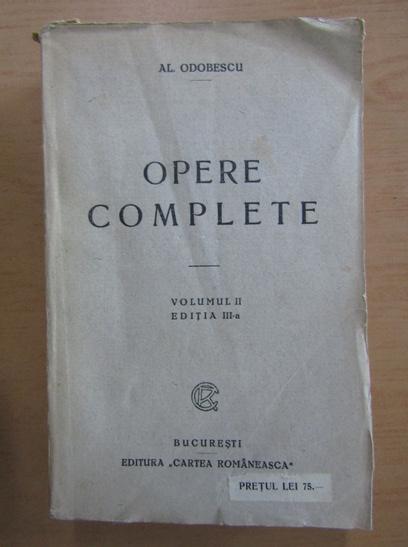 Anticariat: Alexandru Odobescu - Opere complete (volumul 2)