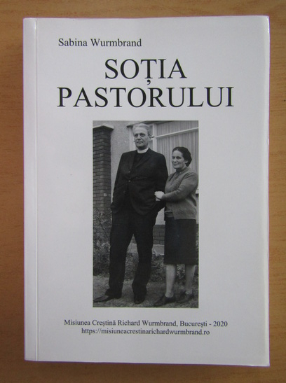 Anticariat: Sabina Wurmbrand - Sotia pastorului