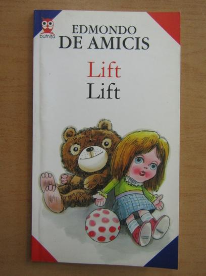 Anticariat: Edmondo de Amicis - Lift (editie bilingva)