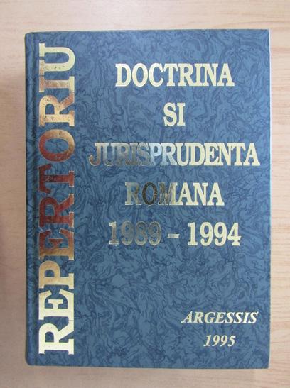 Anticariat: Stefan Crisu, Constantin Crisu - Repertoriul de jurisprudenta si doctrina romana, Volumul 1, 1989-1994