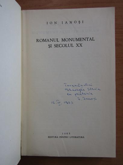 Anticariat: Ion Ianosi - Romanul monumental si Secolul XX (cu autograful autorului)