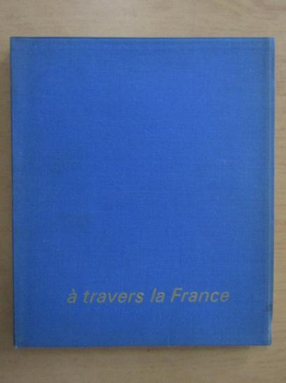 Anticariat: A travers la France