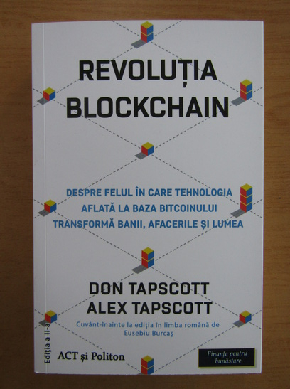 Anticariat: Don Tapscott - Revolutia Blockchain