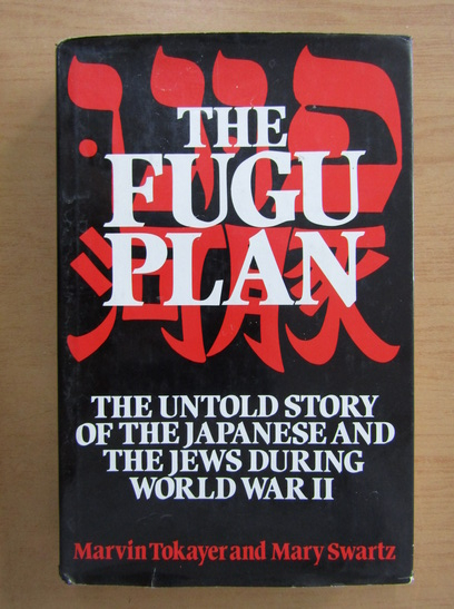 Anticariat: Marvin Tokayer - The Fugu Plan