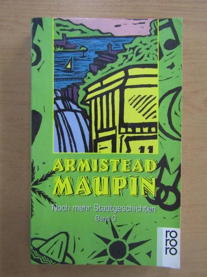 Anticariat: Armistead Maupin - Noch mehr Stadtgeschichten (volumul 3)