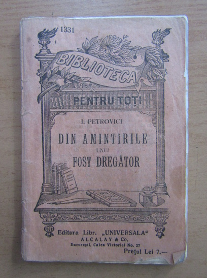 Anticariat: I. Petrovici - Din amintirile unui fost dregator