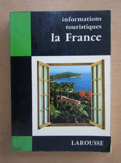 Anticariat: Informations touristiqes la France