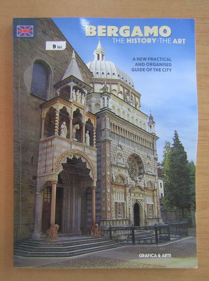 Anticariat: Renato Ravanelli - Bergamo. The history, the art