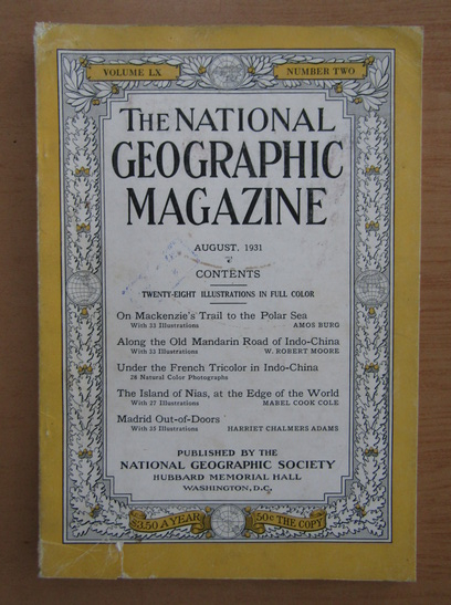 Anticariat: The National Geographic Magazine, volumul LX, nr. 2, august 1931