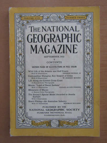 Anticariat: The National Geographic Magazine, volumul LXII, nr. 3, septembrie 1932