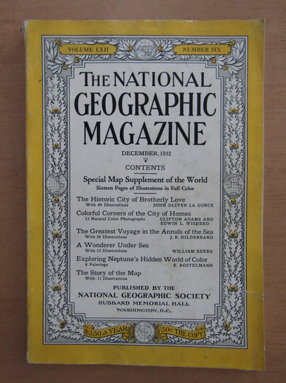 Anticariat: The National Geographic Magazine, volumul LXII, nr. 6, decembrie 1932