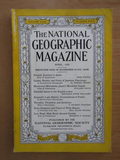 Anticariat: The National Geographic Magazine, volumul LXIX, nr. 4, aprilie 1936