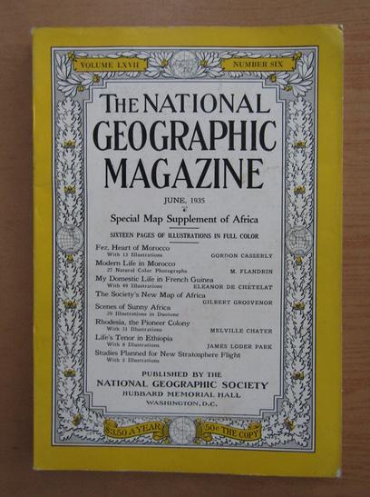 Anticariat: The National Geographic Magazine, volumul LXVII, nr. 6, iunie 1935