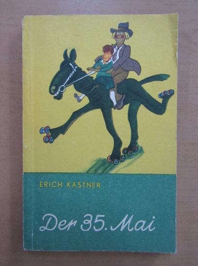 Anticariat: Erich Kastner - Der 35. Mai