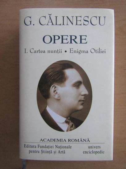Anticariat: George Calinescu - Opere (volumul 1)