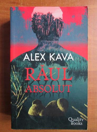 Anticariat: Alex Kava - Raul absolut