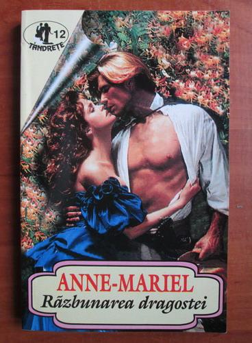 Anticariat: Anne Mariel - Razbunarea dragostei