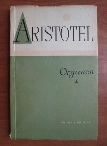 Anticariat: Aristotel - Organon (volumul 1)