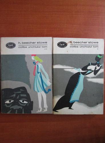 Anticariat: Harriet Beecher Stowe - Coliba unchiului Tom (2 volume)