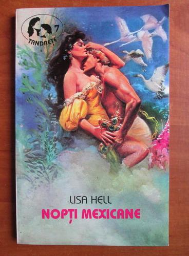 Anticariat: Lisa Hell - Nopti mexicane