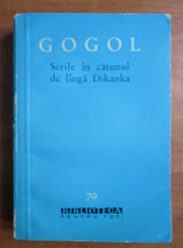 Anticariat: N. V. Gogol - Serile in catunul de langa Dikanka