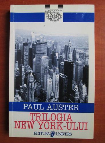 Anticariat: Paul Auster - Trilogia New York-ului