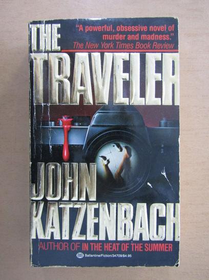 Anticariat: John Katzenbach - The Traveler