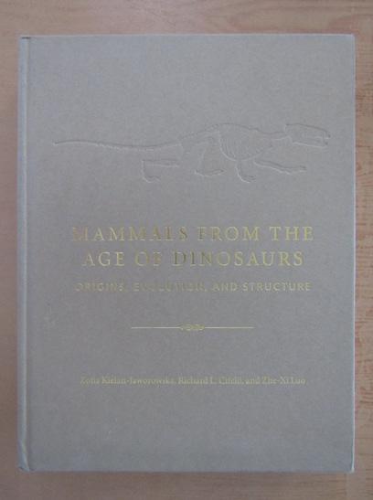 Anticariat: Zofia Kielan Jaworowska - Mammals from the Age of Dinosaurs