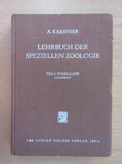 Anticariat: Alfred Kaestner - Lehrbuch der Speziellen Zoologie