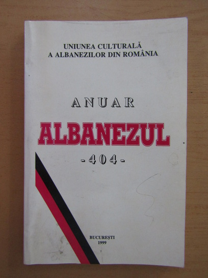 Anticariat: Anuar Albanezul 404