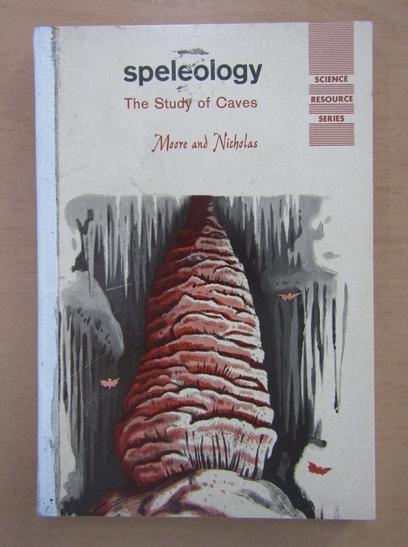 Anticariat: Speleology. The Study of Caves