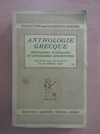 Anticariat: Anthologie Grecque. Epigrammes funeraires et epigrammes despcriptives (volumul 2)