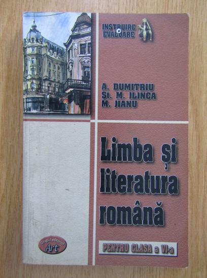 Anticariat: Amalia Dumitriu - Limba si literatura romana pentru clasa a VI-a
