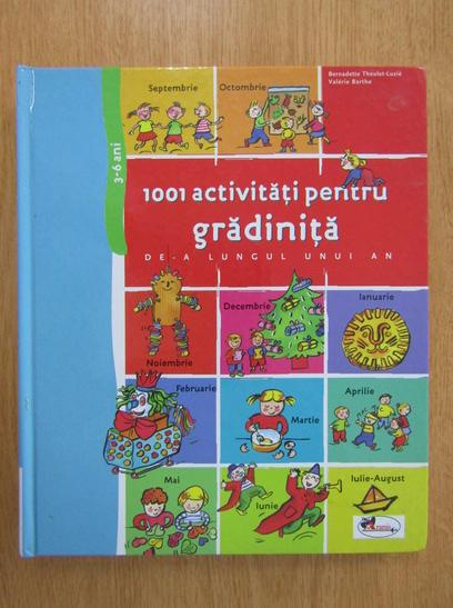 Anticariat: Bernadette Theulet-Luzie, Valerie Barthe - 1001 activitati pentru gradinita