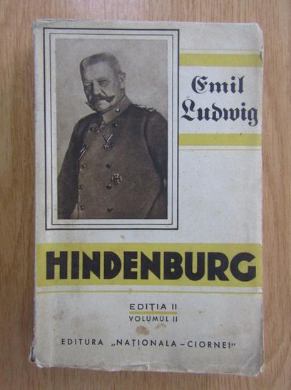 Anticariat: Emil Ludwig - Hindenburg (volumul 2)