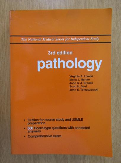 Anticariat: Livia A. LiVolsi - Pathology